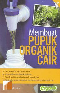 buku cara membuat pupuk organik cair